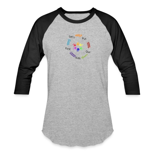 Let's Put Our Kids First - Baseball T-Shirt