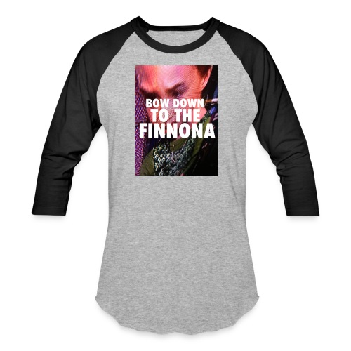 Bow Down To The Finnona - Unisex Baseball T-Shirt
