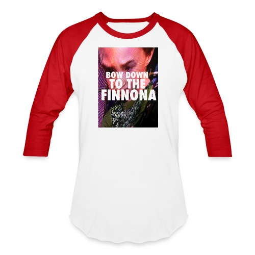 Bow Down To The Finnona - Baseball T-Shirt