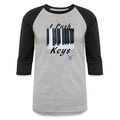 Push keys T - Baseball T-Shirt