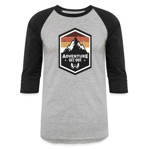 Adventure Get Outside - Unisex Baseball T-Shirt