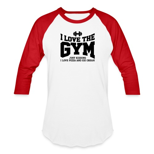 I love the gym - Baseball T-Shirt