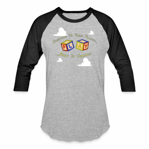 Places Everyone   Andy's Coming - Baseball T-Shirt