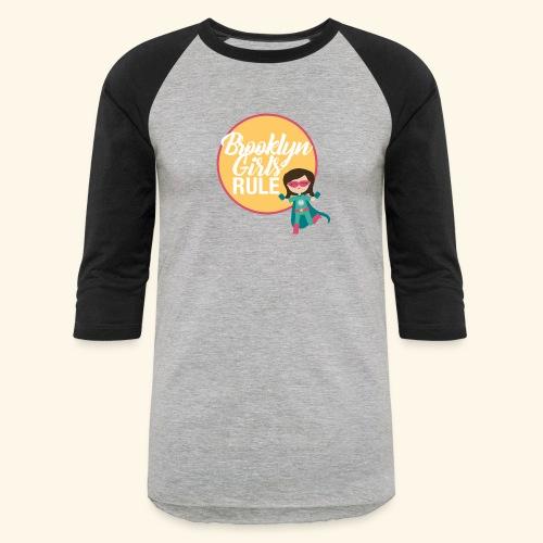 Brooklyn Girls Rule - Baseball T-Shirt