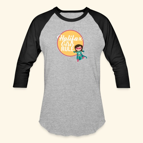 Halifax Girls Rule - Baseball T-Shirt