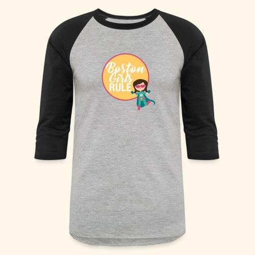 Boston Girls Rule - Baseball T-Shirt