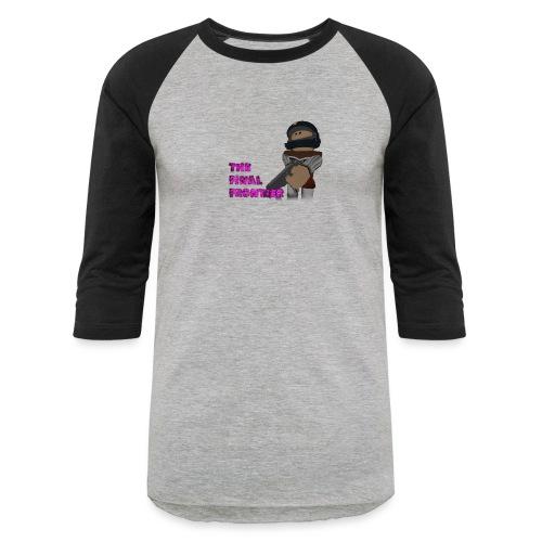 The Final Frontier Sports Items - Baseball T-Shirt