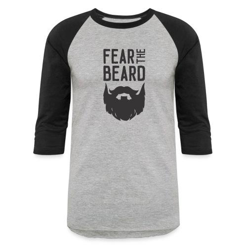 Fear the Beard - Unisex Baseball T-Shirt
