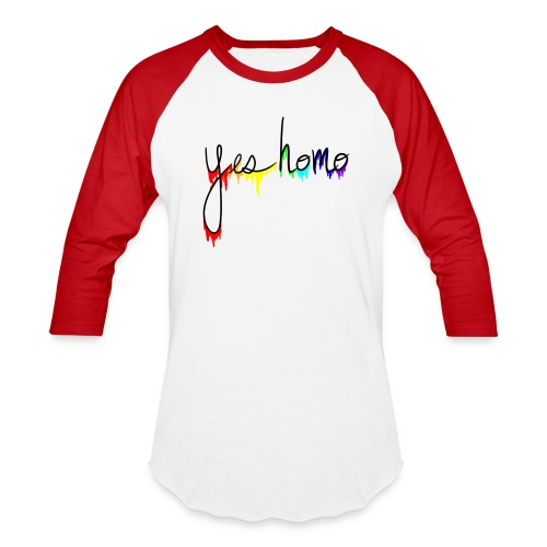 Yes Homo Rainbow Drip - Baseball T-Shirt