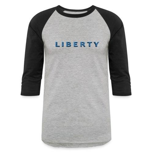 Liberty Libertarian Design - Baseball T-Shirt