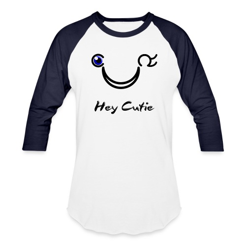 Hey Cutie Blue Eye Wink - Baseball T-Shirt