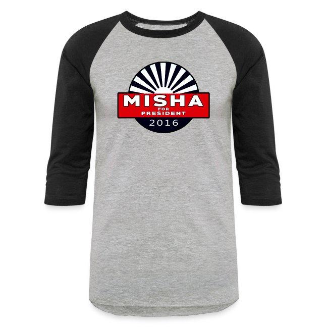 Misha For President
