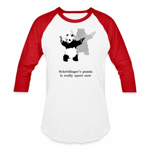 Schrödinger's panda is really upset now - Baseball T-Shirt
