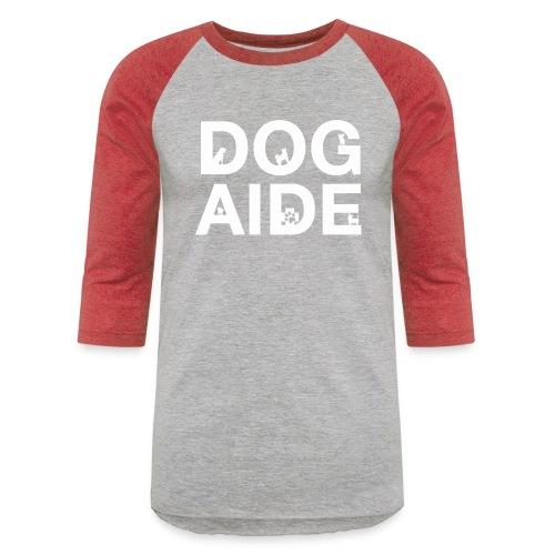 dog aide NEW white - Baseball T-Shirt