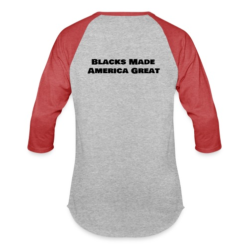 (blacks_made_america) - Baseball T-Shirt