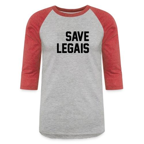 Save Legais - Unisex Baseball T-Shirt