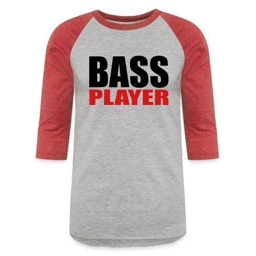 Bass Player - Unisex Baseball T-Shirt