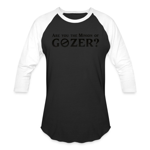 Are you the minion of Gozer? - Baseball T-Shirt