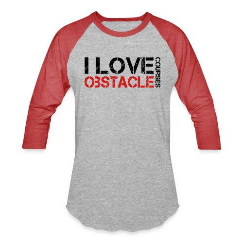 I love Obstacle Courses - Baseball T-Shirt