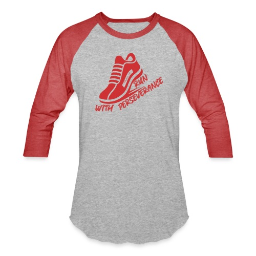 Run with perseverance - Unisex Baseball T-Shirt