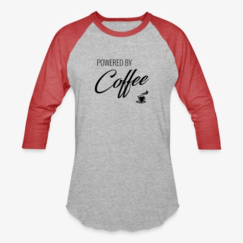 Powered by Coffee - Unisex Baseball T-Shirt