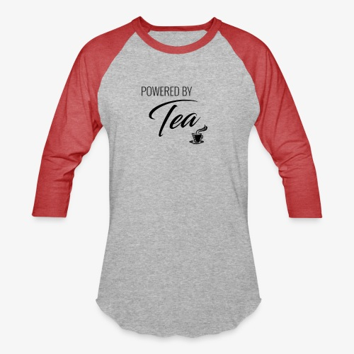 Powered by Tea - Unisex Baseball T-Shirt