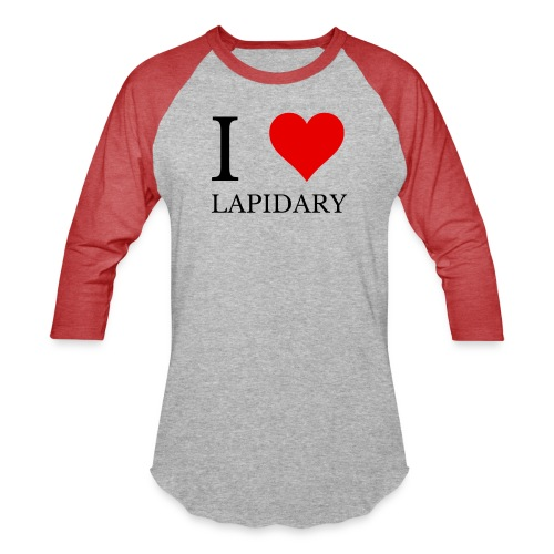 I love lapidary - Unisex Baseball T-Shirt