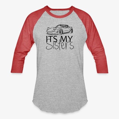 ITSMYSISTERS - Baseball T-Shirt