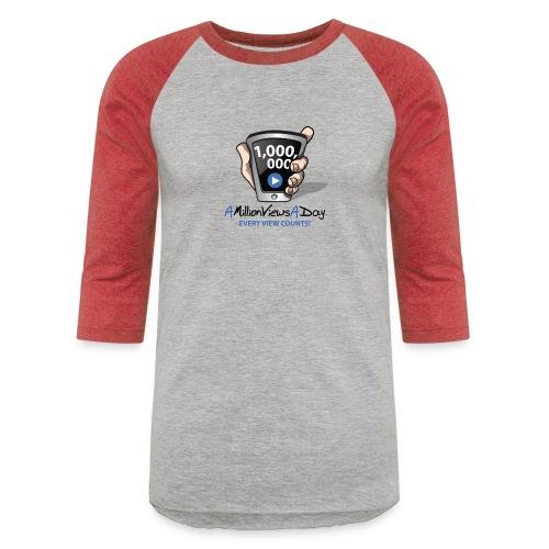 AMillionViewsADay - every view counts! - Unisex Baseball T-Shirt