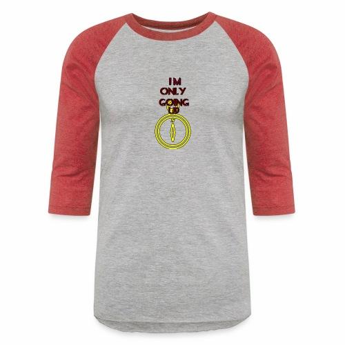 Im only going up - Unisex Baseball T-Shirt
