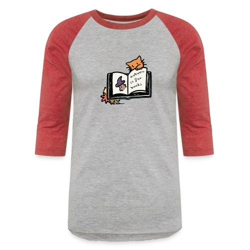 Autumn is for Books - Unisex Baseball T-Shirt