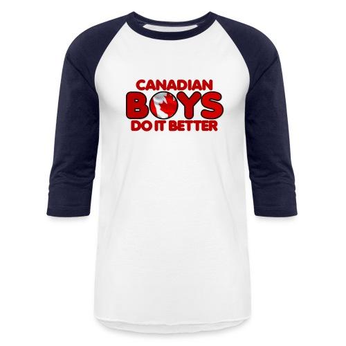 2020 Boys Do It Better 04 Canadian - Baseball T-Shirt