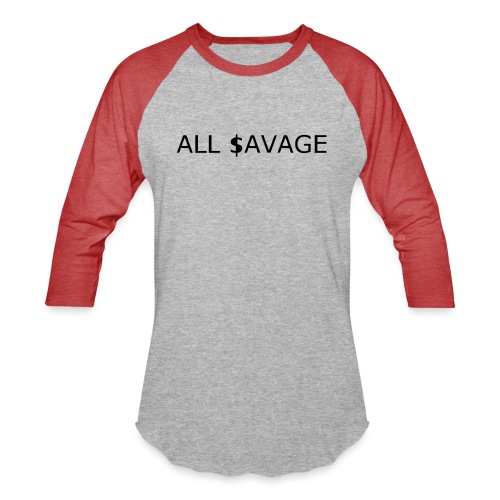 ALL $avage - Baseball T-Shirt