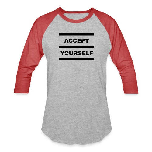 Accept Yourself Black Letters - Unisex Baseball T-Shirt