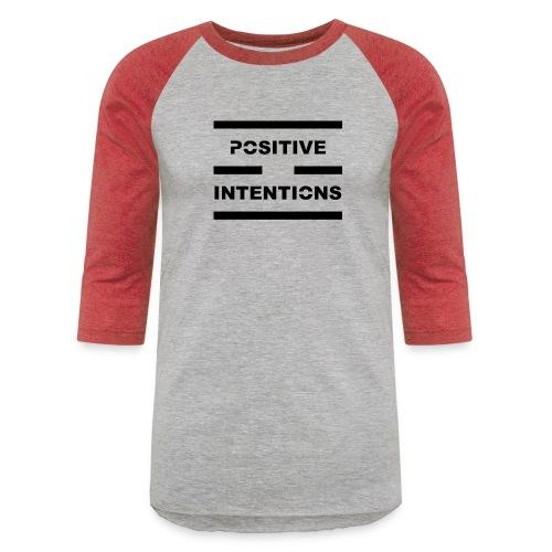 Positive Intentions Black Letters - Unisex Baseball T-Shirt