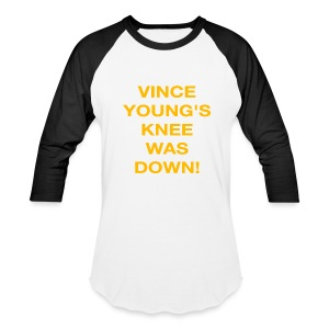Vince Young's Knee Was Down - Baseball T-Shirt