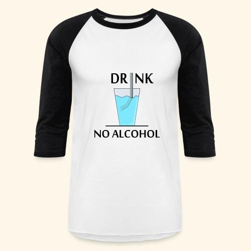 DRINKING - Baseball T-Shirt