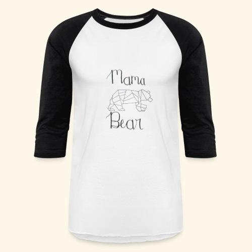 Mama Bear - Baseball T-Shirt