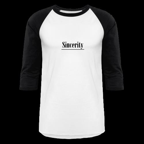 Sincerity - Baseball T-Shirt