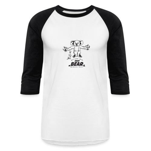 Drop Bear - Rare, Cuddly, Deadly - Baseball T-Shirt