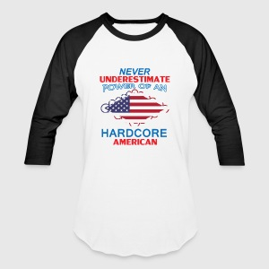 never underestimate Americans - Baseball T-Shirt