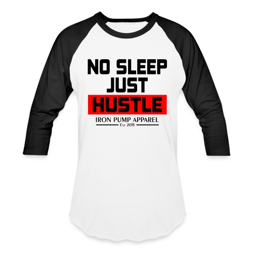 Original No Sleep Just Hustle Design png - Unisex Baseball T-Shirt