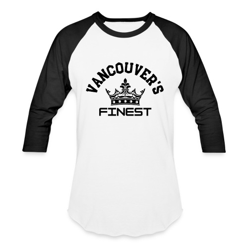 Vancouver's Finest Black Print - Unisex Baseball T-Shirt