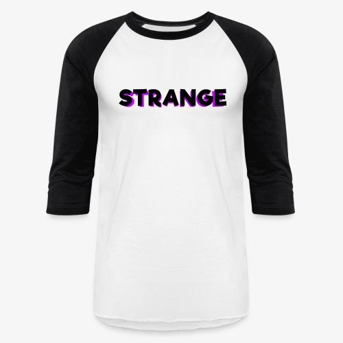 Strange Logo - Unisex Baseball T-Shirt