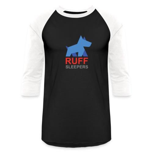 ruffsleepers logo 01 - Baseball T-Shirt