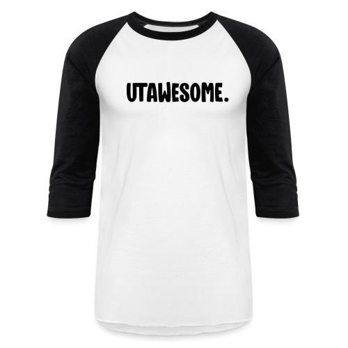 UTAWESOME Logo - Unisex Baseball T-Shirt