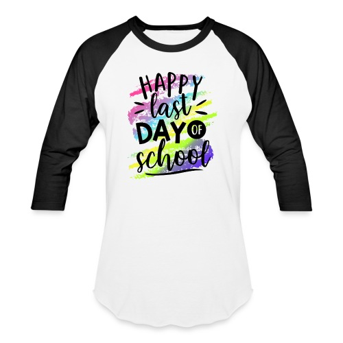 Happy Last Day of School Teacher T-Shirts - Unisex Baseball T-Shirt