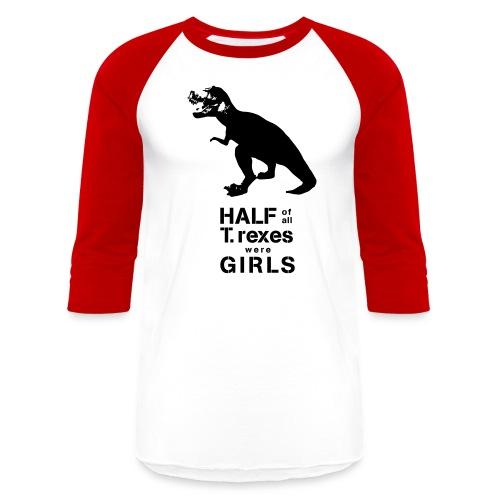 Tyrannosaurus Rex - Unisex Baseball T-Shirt