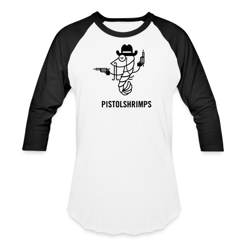 pistolshrimps - Baseball T-Shirt