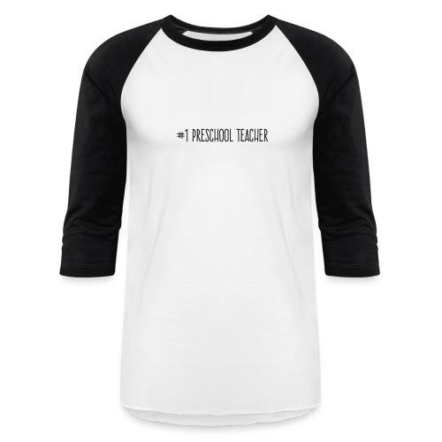 1 Preschool Teacher - Baseball T-Shirt
